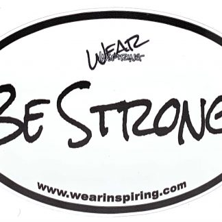 Be Strong Decal