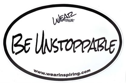 Be Unstoppable Decal