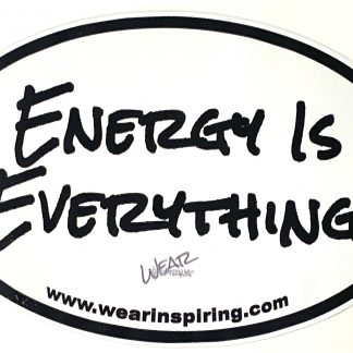 Energy is Everything Decal